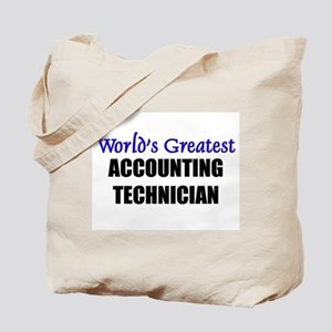 Worlds Greatest ACCOUNTING TECHNICIAN Tote Bag