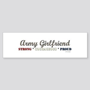 Army Girlfriend:Strong Courag Bumper Sticker