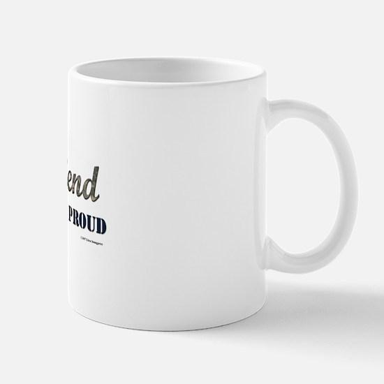 Army Girlfriend:Strong Courag Mug