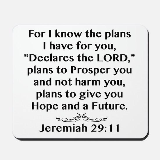 Jeremiah 29:11 Black Print Mousepad