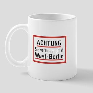 Sie verlassen jetzt West-Berlin Mug