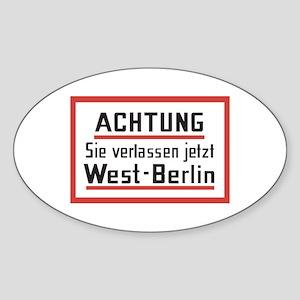 Sie verlassen jetzt West-Berlin Oval Sticker