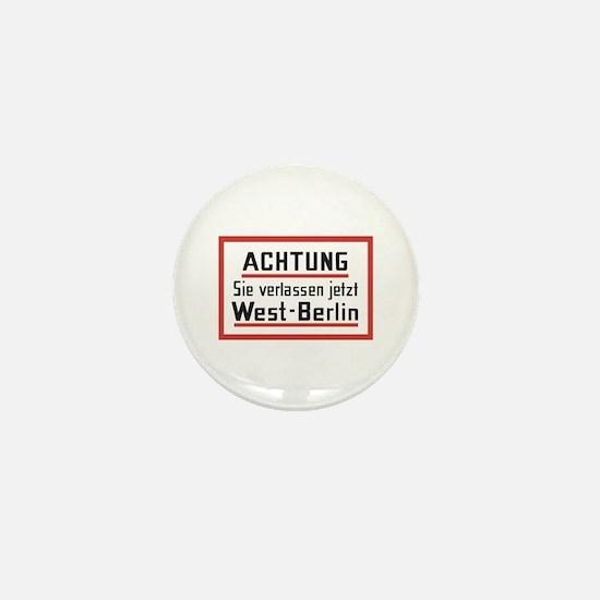 Sie verlassen jetzt West-Berlin Mini Button