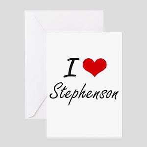 I Love Stephenson artistic design Greeting Cards