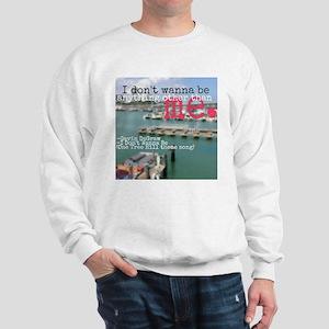 PicsArt_1428843684206 Sweatshirt
