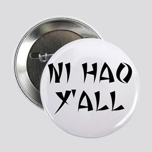 NI HAO Y'ALL Button