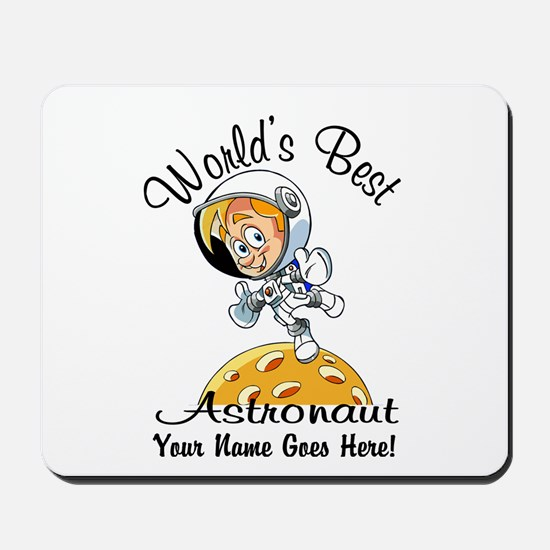 Worlds Best Astronaut Mousepad