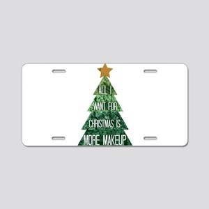 All I Want For Xmas Aluminum License Plate