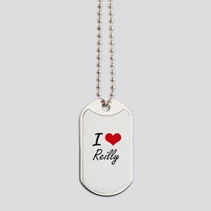 I Love Reilly artistic design Dog Tags