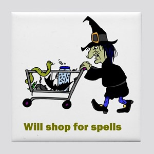 Will Shop For Spells  Tile Coaster