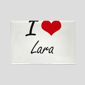 I Love Lara artistic design Magnets