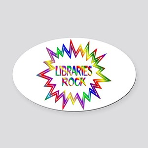 Libraries Rock Oval Car Magnet