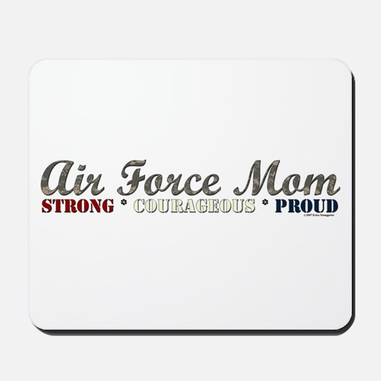 Air Force Mom:Strong Courageo Mousepad