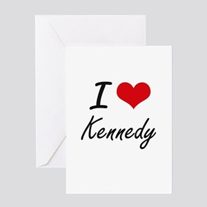 I Love Kennedy artistic design Greeting Cards