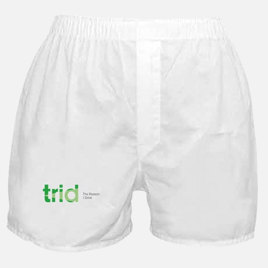 TRID The Reason I Drink Boxer Shorts