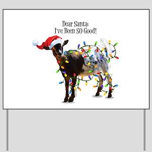 Christmas Goat I've Been So Good Yard Sign