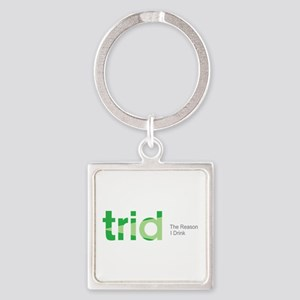 TRID The Reason I Drink Square Keychain