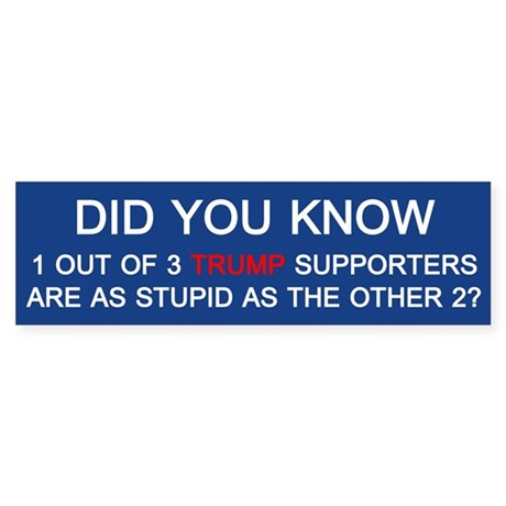 Trump Supporters Bumper Sticker