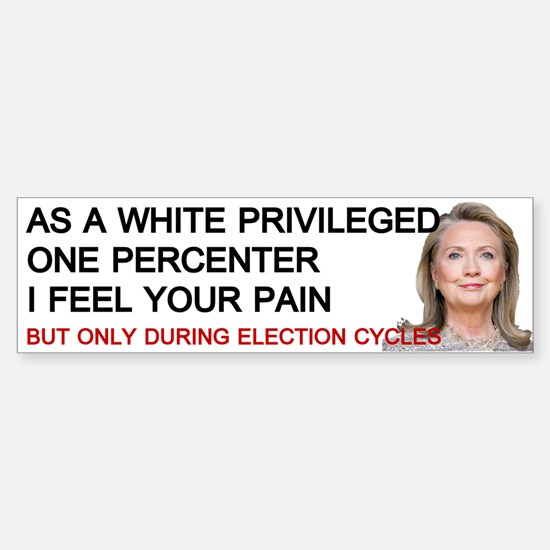 Hillary One Percenter Bumper Bumper Bumper Sticker