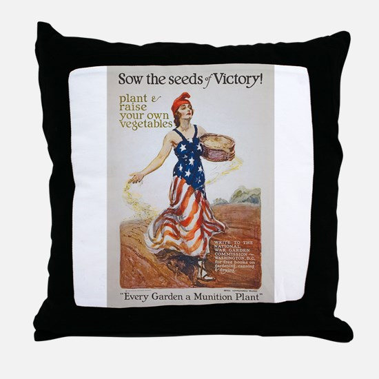 Victory Garden Liberty Sow Seeds WWI Throw Pillow