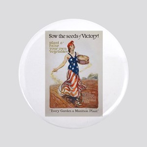Victory Garden Liberty Sow Seeds WWI Propag Button