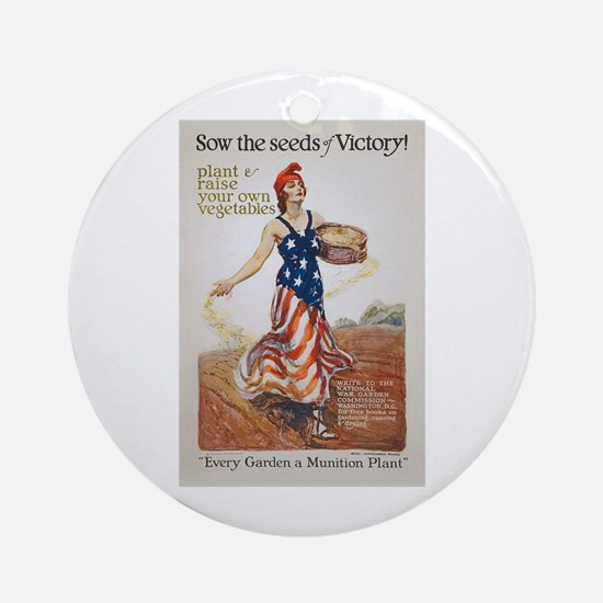Victory Garden Liberty Sow Seeds WW Round Ornament
