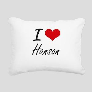 I Love Hanson artistic d Rectangular Canvas Pillow