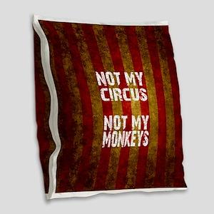 NOT MY CIRCUS NOT MY MONKEYS Burlap Throw Pillow