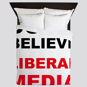 Dont Believe Liberal Media Queen Duvet