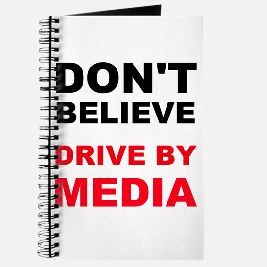 Dont Believe Drive By Media Journal