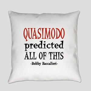 Quasimodo Predictions Everyday Pillow