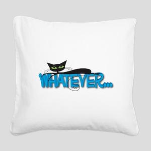 Whatever black cat Square Canvas Pillow