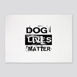 Dog Lives Matter 5'x7'Area Rug
