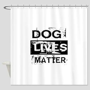 Dog Lives Matter Shower Curtain