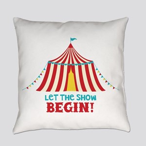 Let The Show Begin! Everyday Pillow