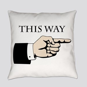 This Way Everyday Pillow
