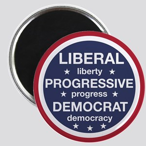 Liberal, Progressive, Democrat Magnets