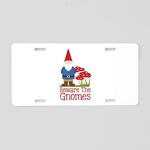 Beware the Gnome Aluminum License Plate