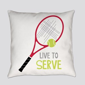Live To Serve Everyday Pillow