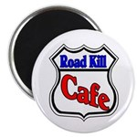 Road Kill Cafe Magnet