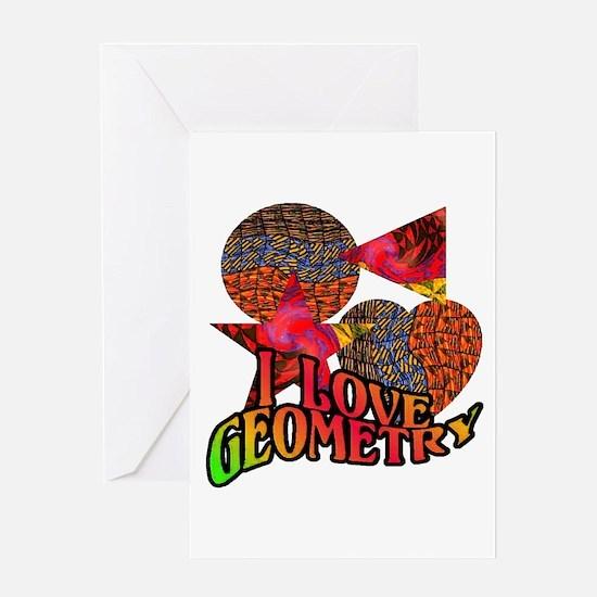 I Love Geometry Greeting Card