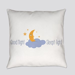Good Night Sleep Tight Everyday Pillow