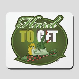 """Hard To Get"" Green - Mousepad"