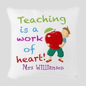 Inspirational Teacher Quote Woven Throw Pillow