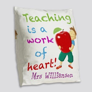 Inspirational Teacher Quote Burlap Throw Pillow