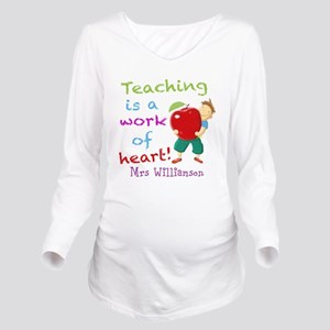 Inspirational Teacher Quote Long Sleeve Maternity
