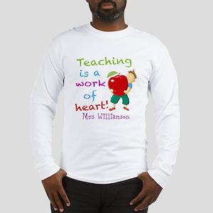 Inspirational Teacher Quote Long Sleeve T-Shirt