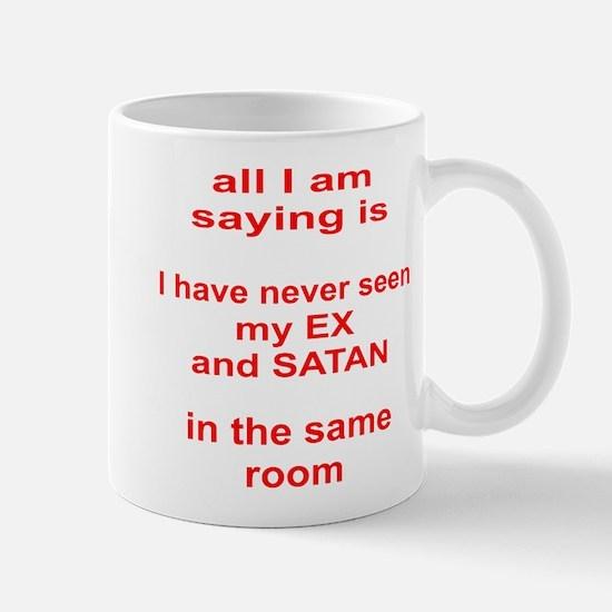 My Ex & Satan In Same Room Mug
