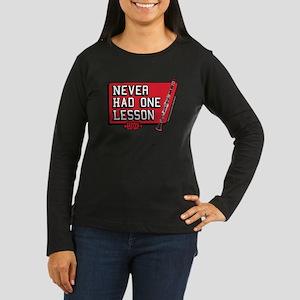One lesson Women's Long Sleeve Dark T-Shirt