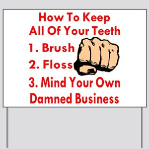 Mind Your Own Business Yard Sign